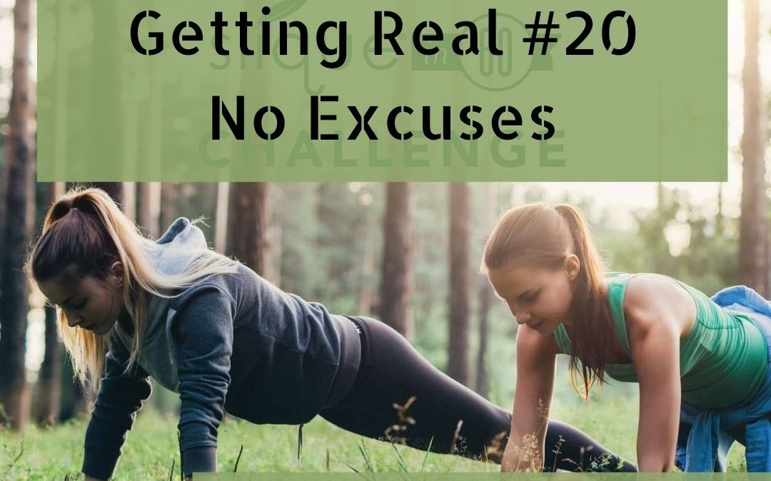 Weight Loss – Getting Real #20